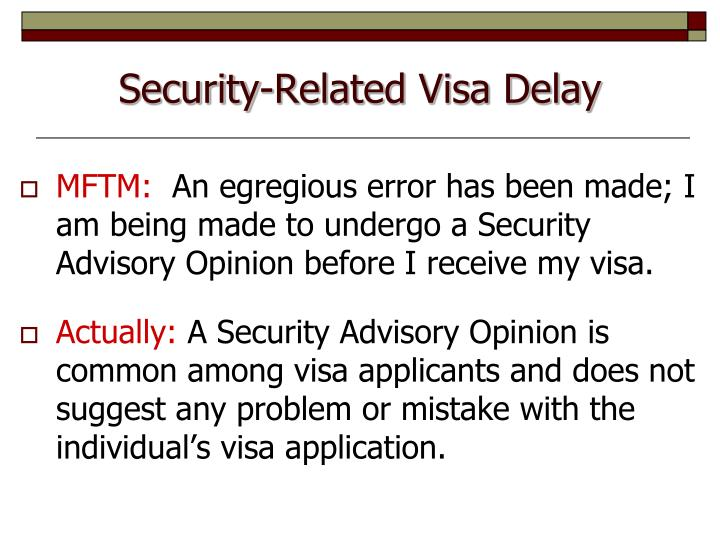 Security-Related Visa Delay