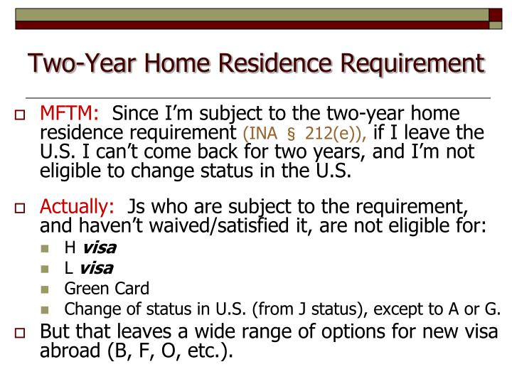 Two-Year Home Residence Requirement
