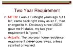two year requirement