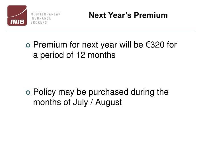 Next Year's Premium