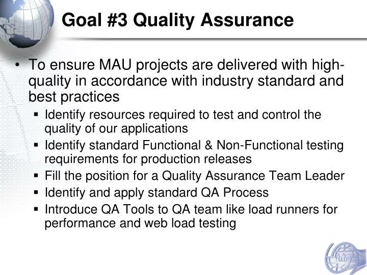 Goal #3 Quality Assurance