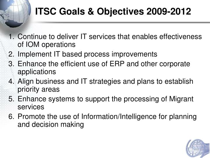 ITSC Goals & Objectives 2009-2012