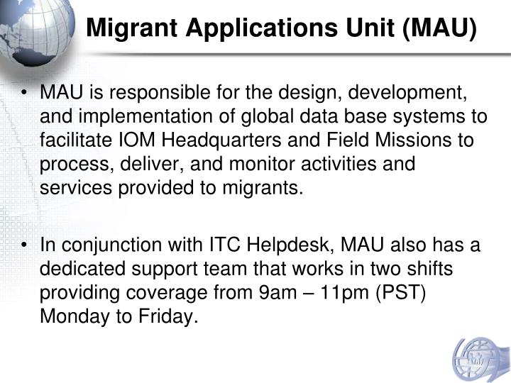 Migrant Applications Unit (MAU)