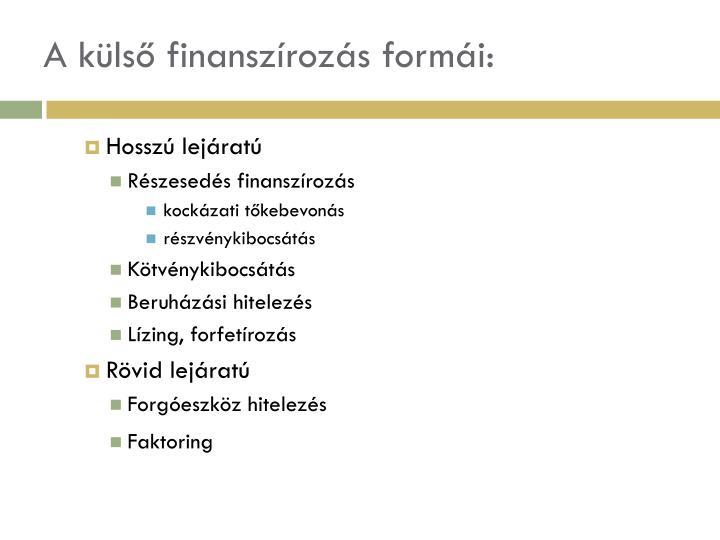 A külső finanszírozás formái: