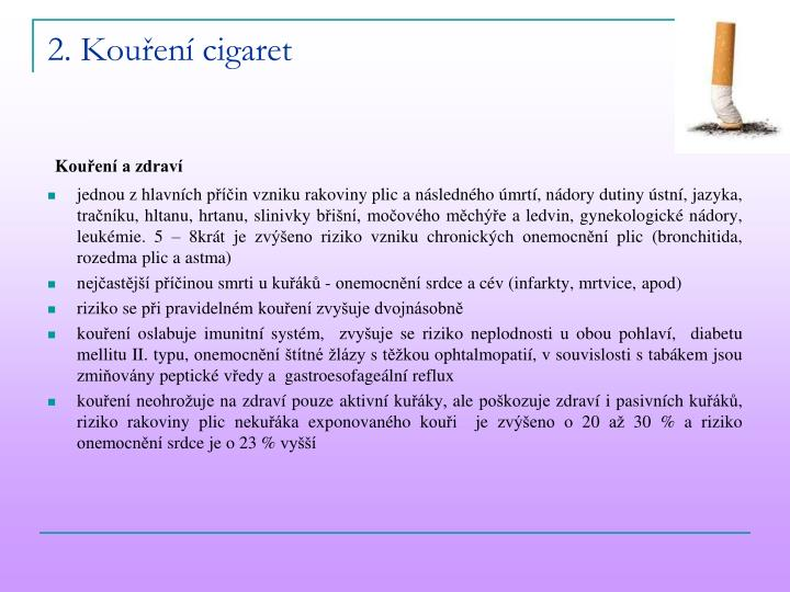2. Kouření cigaret