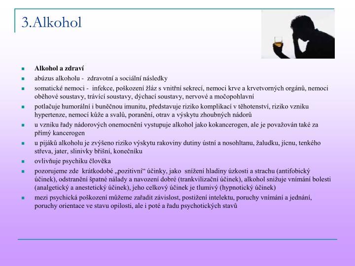 3.Alkohol