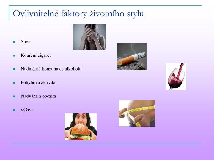 Ovlivnitelné faktory životního stylu
