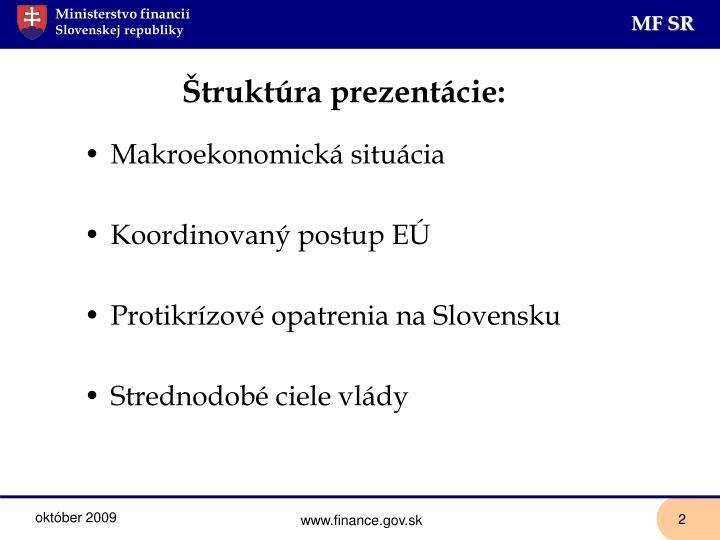 Štruktúra prezentácie: