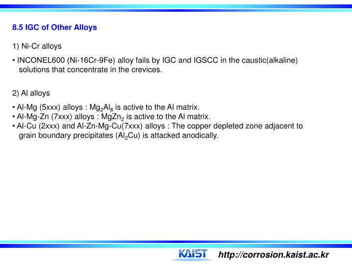 8.5 IGC of Other Alloys