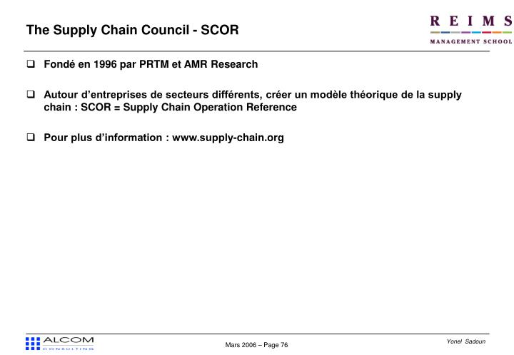 The Supply Chain Council - SCOR