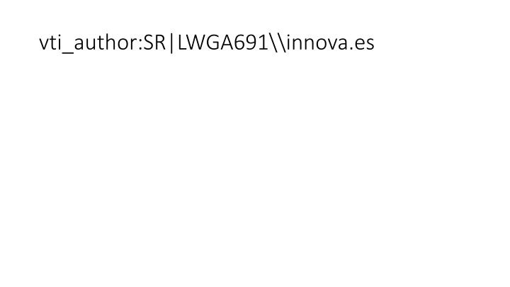 vti_author:SR LWGA691\\innova.es
