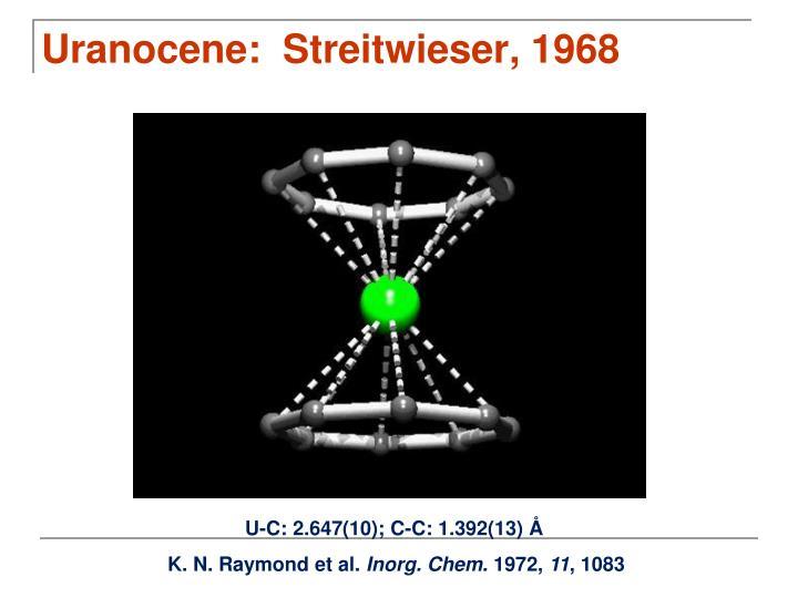 Uranocene:  Streitwieser, 1968