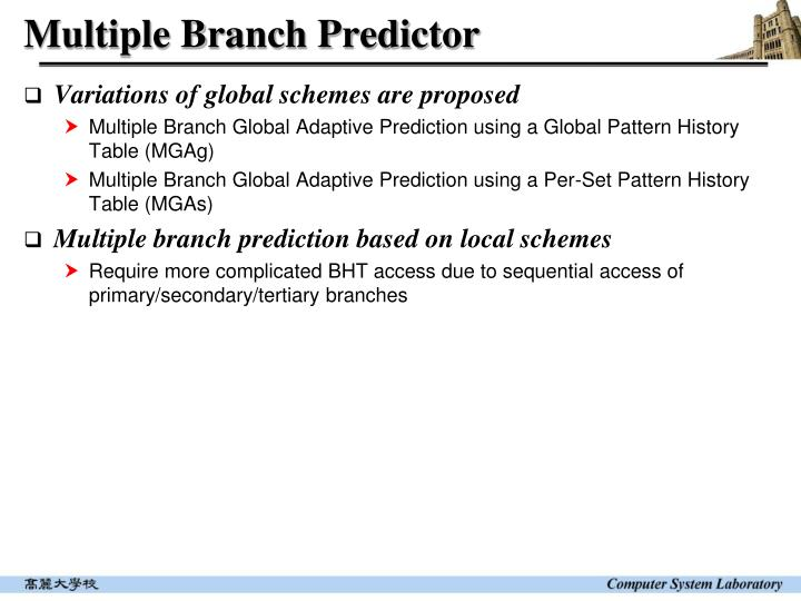 Multiple Branch Predictor
