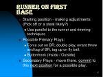 runner on first base