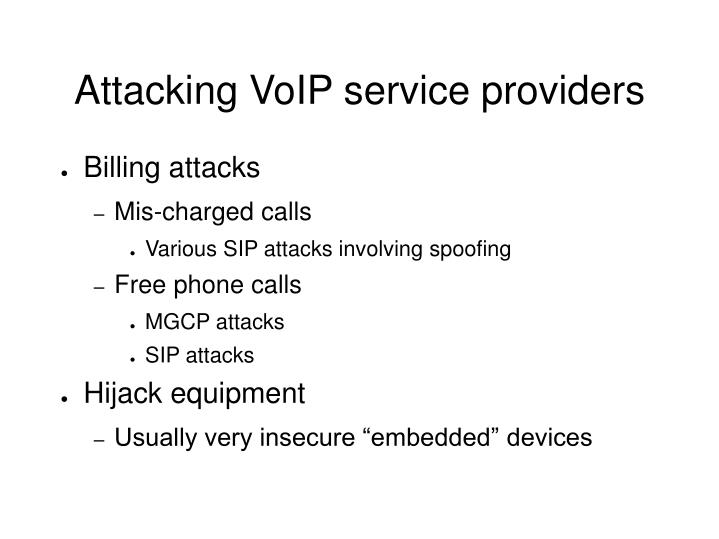 Attacking VoIP service providers