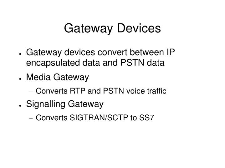 Gateway Devices