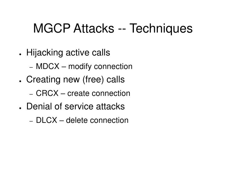 MGCP Attacks -- Techniques