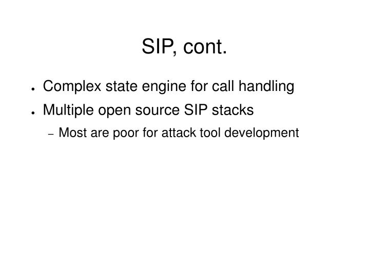 SIP, cont.