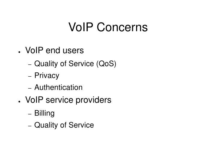 VoIP Concerns