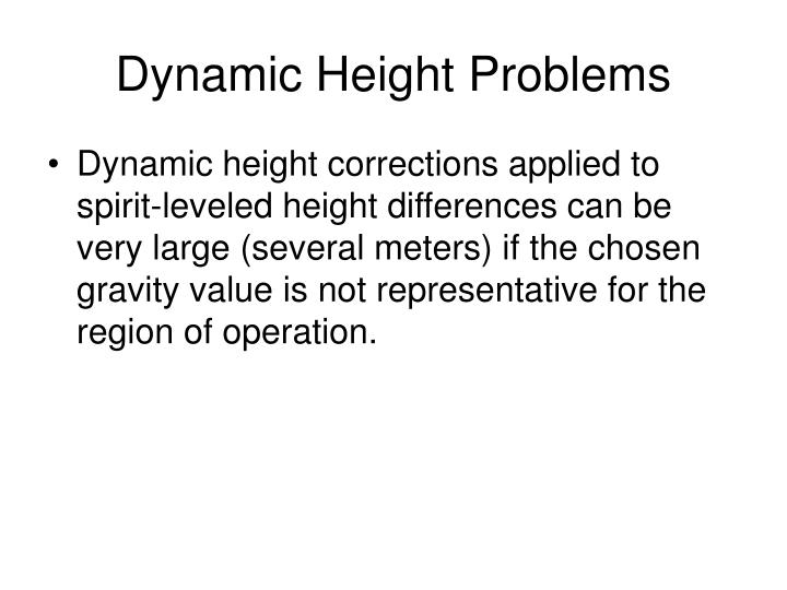 Dynamic Height Problems