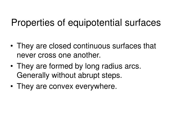 Properties of equipotential surfaces