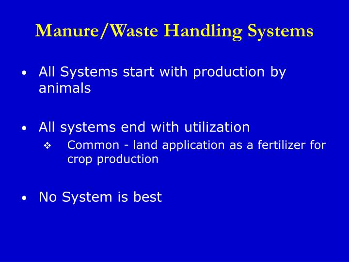 Manure/Waste Handling Systems