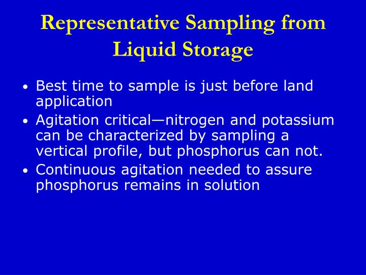 Representative Sampling from Liquid Storage