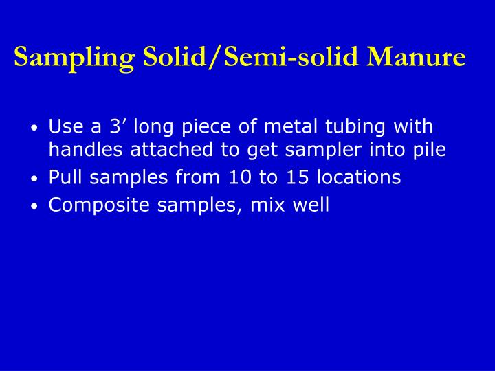 Sampling Solid/Semi-solid Manure