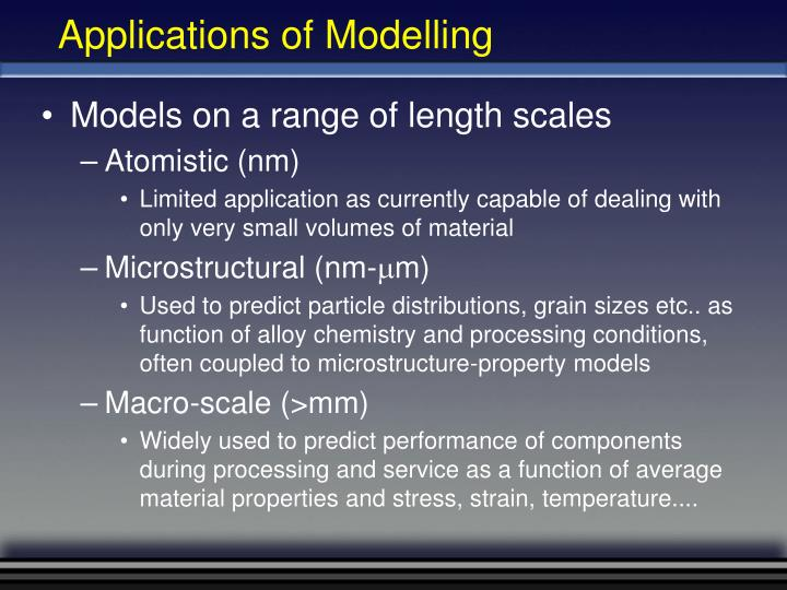 Applications of Modelling