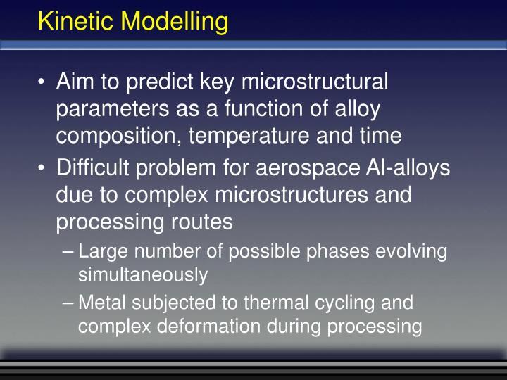 Kinetic Modelling