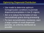 optimizing dispersoid distribution