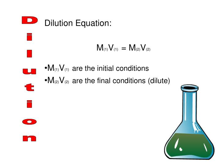 Dilution Equation: