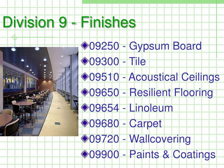 Division 9 - Finishes