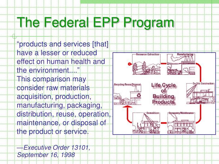 The Federal EPP Program