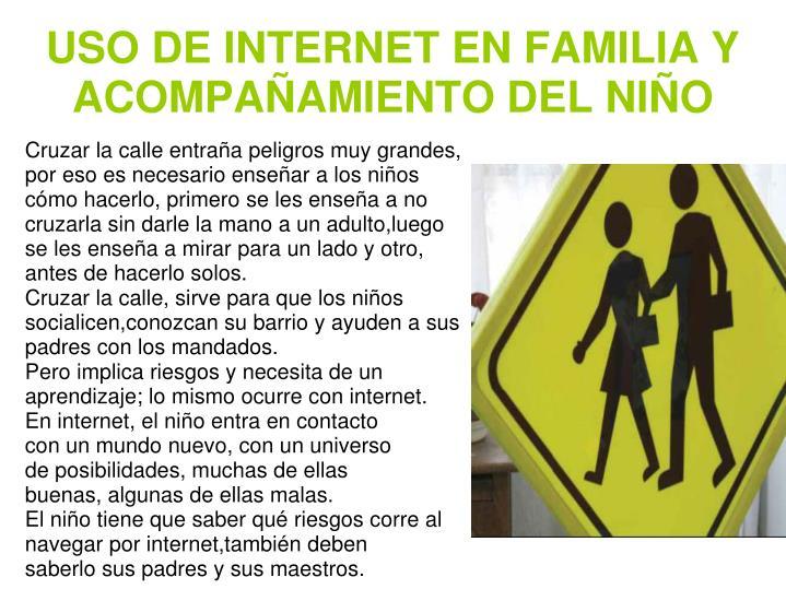 USO DE INTERNET EN FAMILIA Y ACOMPAÑAMIENTO DEL NIÑO