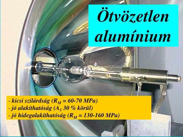 Ötvözetlen alumínium