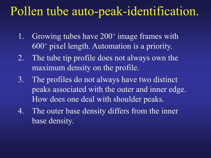 Pollen tube auto peak identification