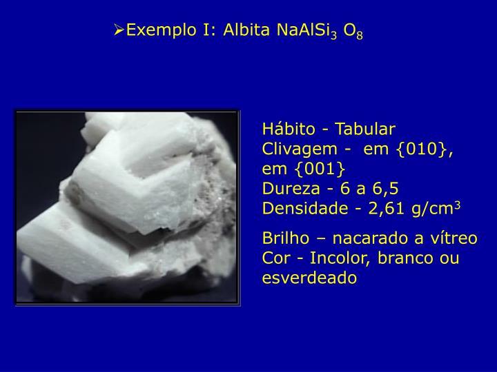 Exemplo I: Albita NaAlSi