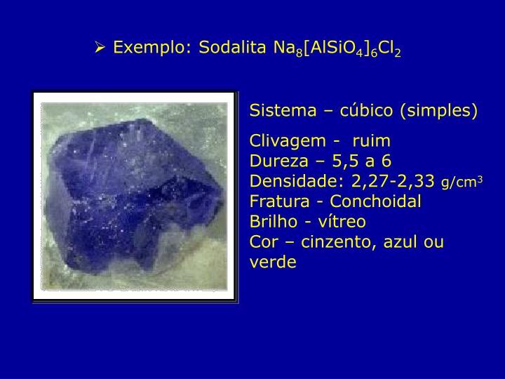 Exemplo: Sodalita Na