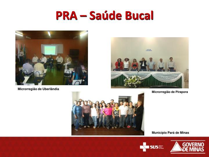 PRA – Saúde Bucal