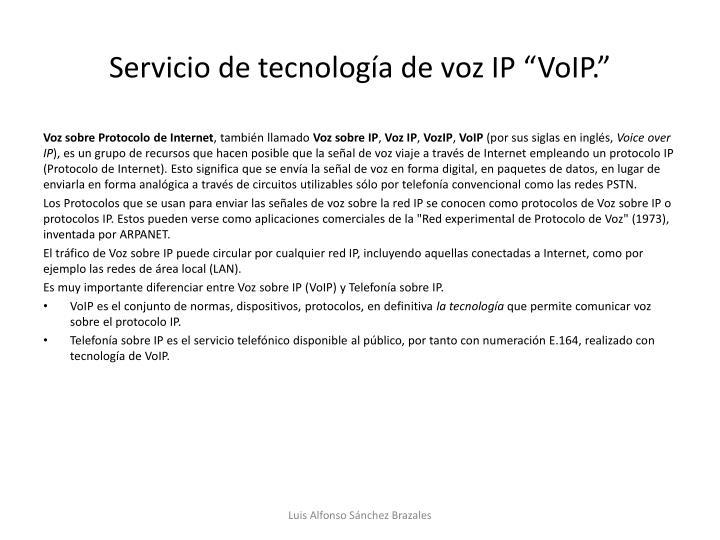 """Servicio de tecnología de voz IP """""""