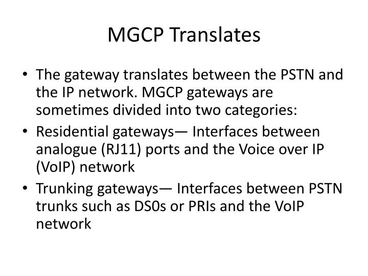 MGCP Translates