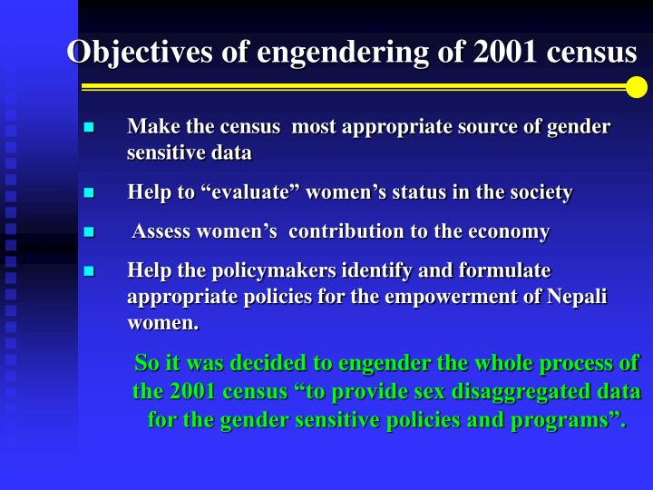 Objectives of engendering of 2001 census