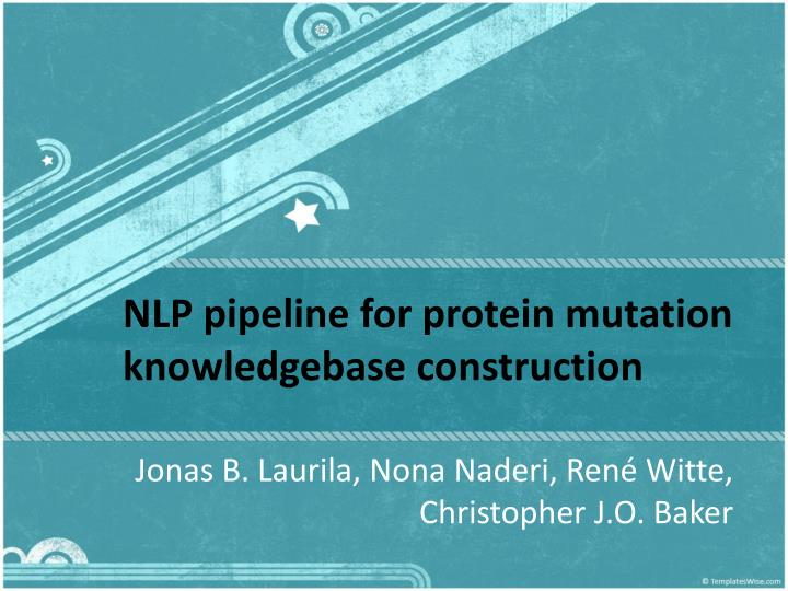 Nlp pipeline for protein mutation knowledgebase construction