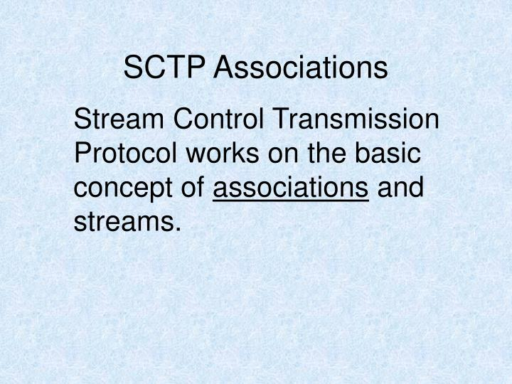 SCTP Associations