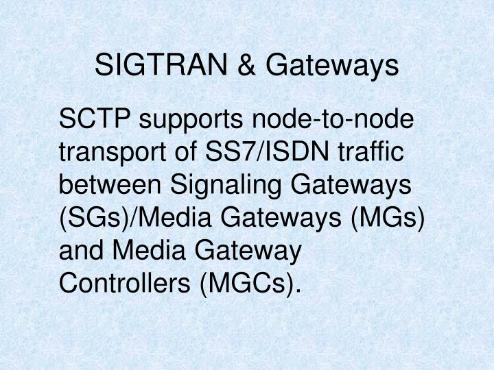 SIGTRAN & Gateways