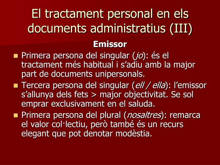 El tractament personal en els documents administratius (III)