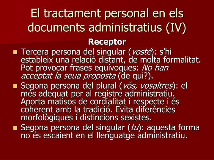 El tractament personal en els documents administratius (IV)