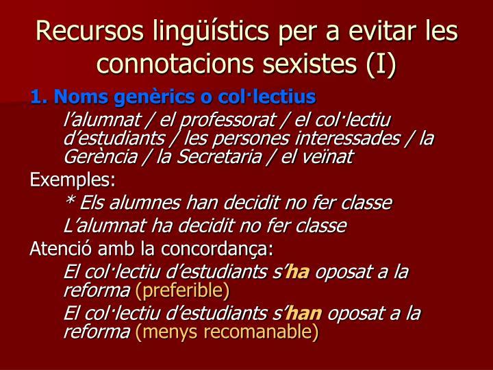 Recursos lingüístics per a evitar les connotacions sexistes (I)