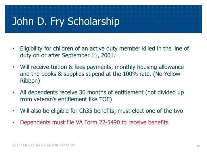 John D. Fry Scholarship